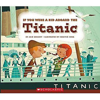 Wenn Sie ein Kind an Bord der Titanic waren (wenn Sie ein Kind waren)