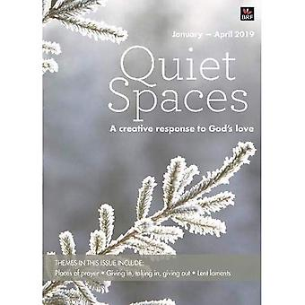 Quiet Spaces January-April 2019: A creative response to God's love (Quiet Spaces)