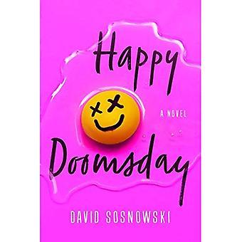 Happy Doomsday: A Novel