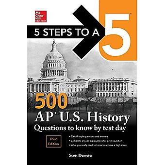 5 Steps to a 5 500 AP US History Questions to Know by Test Day, Third Edition