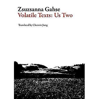 Volatile Texts: Us Two (Swiss Literature)