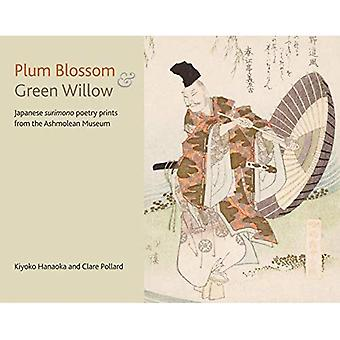 Plum Blossom and Green Willow: Japanese Poetry Prints from the Ashmolean Museum