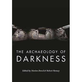 Archaeology of Darkness by Marion Dowd