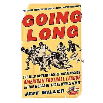 Going Long by Miller & Jeff