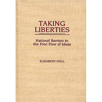 Het nemen van vrijheden nationale belemmeringen voor het vrije verkeer van ideeën door Hull & Elizabeth