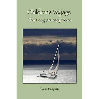 Childrens Voyage The Long Journey Home by Hampton & Francesca