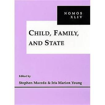 Kind-Familie und Staat NOMOS XLIV von & Stephen Macedo