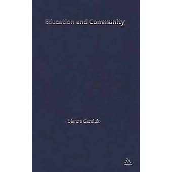 Educação e Comunidade por Gereluk & Dianne