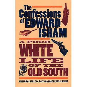 Confessions of Edward Isham by Isham & Edward