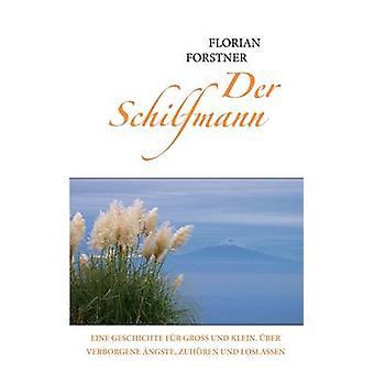 Der Schilfmann de Forstner & Florian