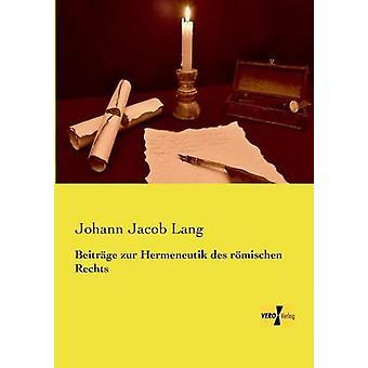 Beitrge zur Hermeneutik des rmischen Rechts von Lang & Johann Jacob