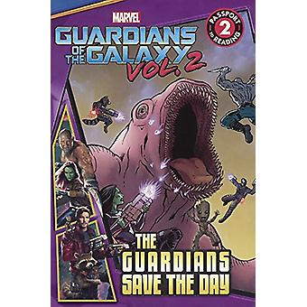 Marvel's Guardians of the Galaxy - Guardians Save the Day by Marvel -