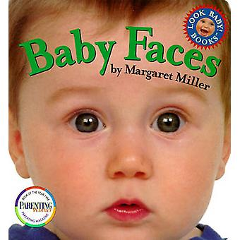 Baby Faces by Margaret Miller - 9780689819117 Book