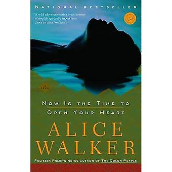 Now Is the Time to Open Your Heart by Alice Walker - 9780812971392 Bo