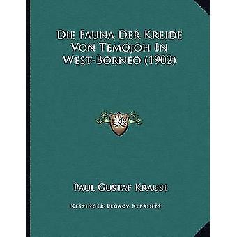 Die Fauna Der Kreide Von Temojoh in West-Borneo (1902) by Paul Gustaf