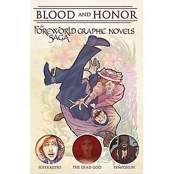 Blood and Honor - The Foreworld Saga Graphic Novels - The Foreworld Sag
