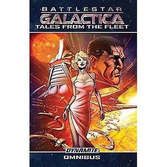 Battlestar Galactica - Tales from the Fleet Omnibus by Seamus Kevin Fa