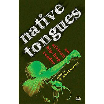 Native Tongues by Paul Khalil Saucier - 9781592218370 Book