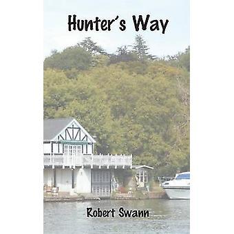 Hunters Way par Swann et Robert