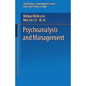Psychoanalysis and Management by Hofmann & Michael