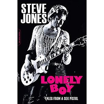 Lonely Boy - Tales from a Sex Pistol by Steve Jones - 9780306903175 Bo