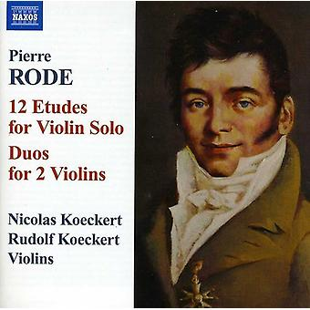 P. Rode - Pierre Rode: 12 Etudes for Violin Solo; Duos for 2 Violins [CD] USA import
