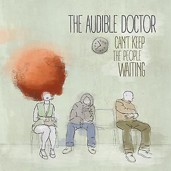 Audible læge - ikke kan holde folk venter [CD] USA importen