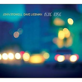 John Stowell & Dave Liebman - blå Rose [CD] USA import