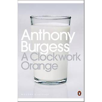 A Clockwork Orange von Anthony Burgess - Blake Morrison - 978014118260