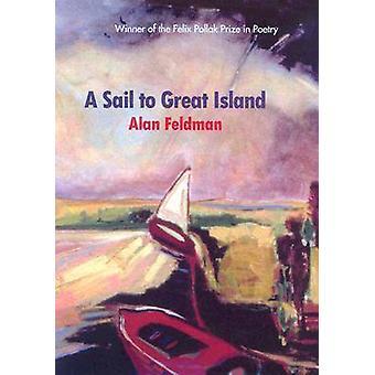 Une voile à l'île de la grande par Alan Feldman - Ronald Wallace - 97802992026