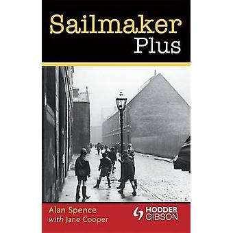Sailmaker Plus by Alan Spence - Jane Cooper - 9780340973035 Book