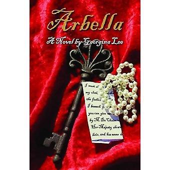 Arbella by Georgina Lee - 9781786239273 Book