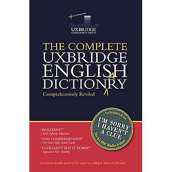 Das komplette Uxbridge English Dictionary - es tut mir leid, dass ich keine Ahnung