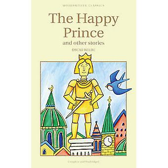 The Happy Prince & Other Stories (New edition) by Oscar Wilde - 97818
