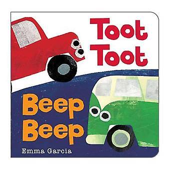 Toot Toot Beep Beep by Emma Garcia - 9781906250836 Book