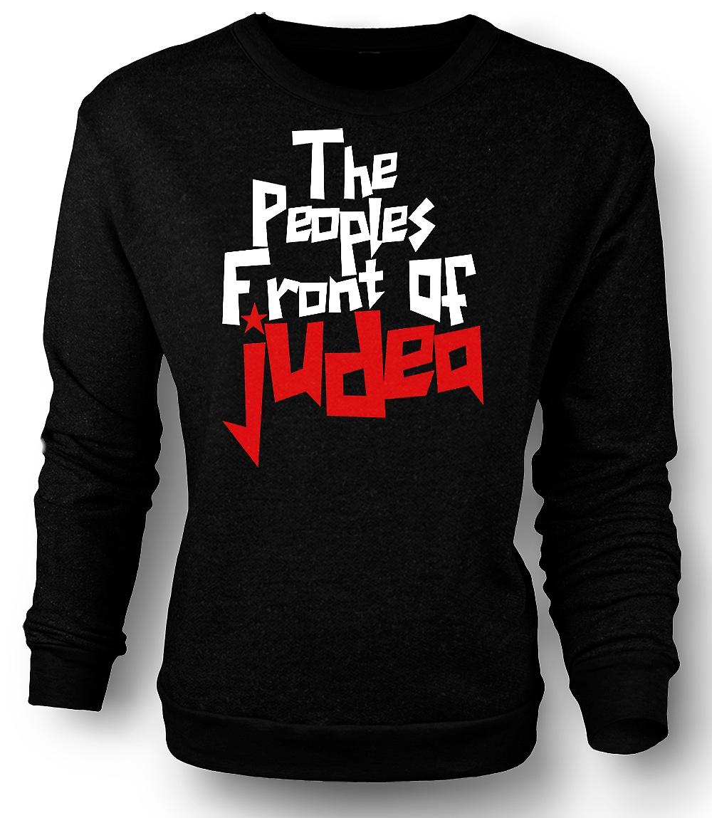 Mens Sweatshirt The Peoples Front Of Judea - Funny Quote