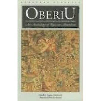 Oberiu - An Anthology of Russian Absurdism by Eugene Ostashevsky - Eug