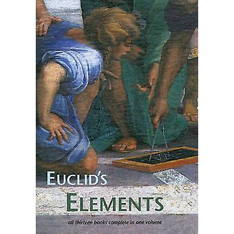 Euclid's Elements by Euclid - Thomas L. Heath - Dana Densmore - 97818