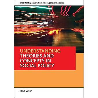 Understanding Theories and Concepts in Social Policy by Ruth Lister -