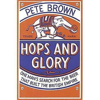 Houblon et la gloire: recherche un homme pour la bière qui a construit l'Empire britannique