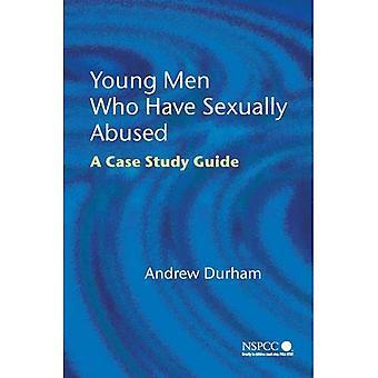 Junge Männer, die sexuell missbraucht haben: A Case Study Guide (Wiley Kinderschutz & Policy Series)