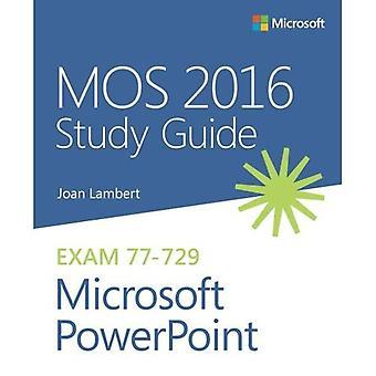 Guide d'étude de 2016 MOS pour Microsoft PowerPoint (Guide d'étude de Mos)