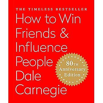 How to Win Friends & Influence People (Miniature Edition): The Only Book You Need to Lead You to Success - Miniature Editions