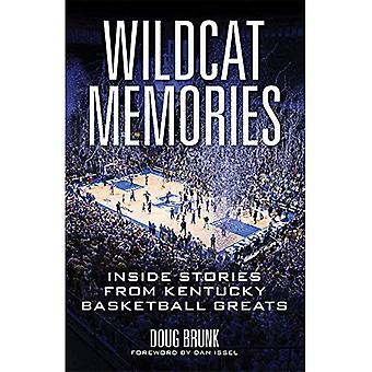 Wildcat minnen: Inuti berättelser från Kentucky basket storheter