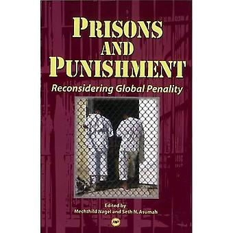 Prisons and Punishment: Reconsidering Global Penality