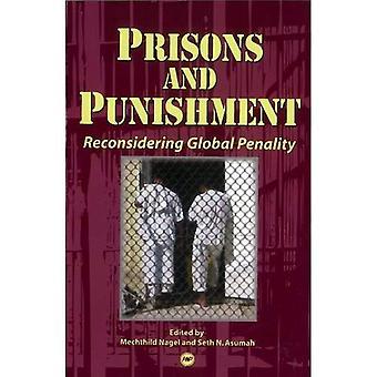 Fängelser och straff: ompröva globala Penality