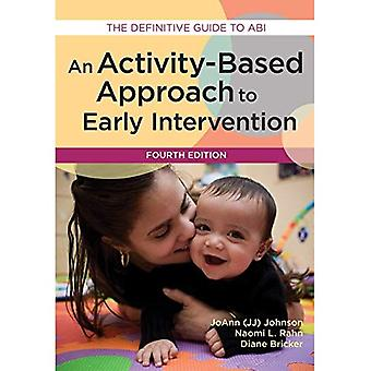 Een Activity-Based benadering van Early Intervention: The Definitive Guide to ABI