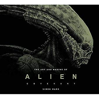 The Art and Making of Alien: Covenant