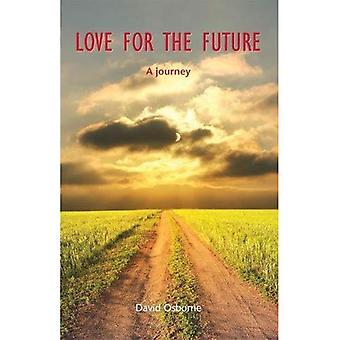 Love for the Future: A journey