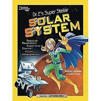 Sistema Solar Super estelar de Dr. S: montañas enormes! Las tormentas de gran tamaño! Alien atmósferas!